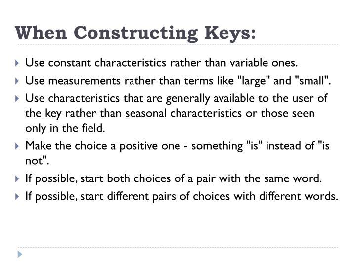 When Constructing Keys: