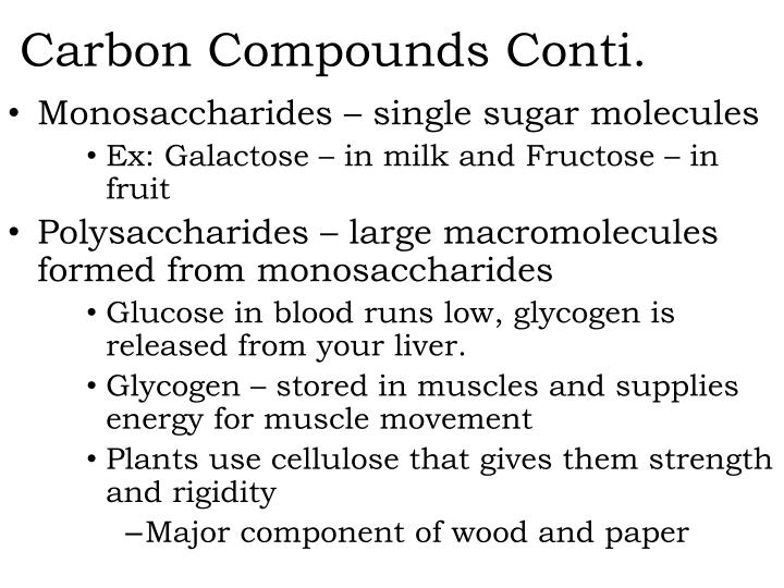 Carbon Compounds Conti.