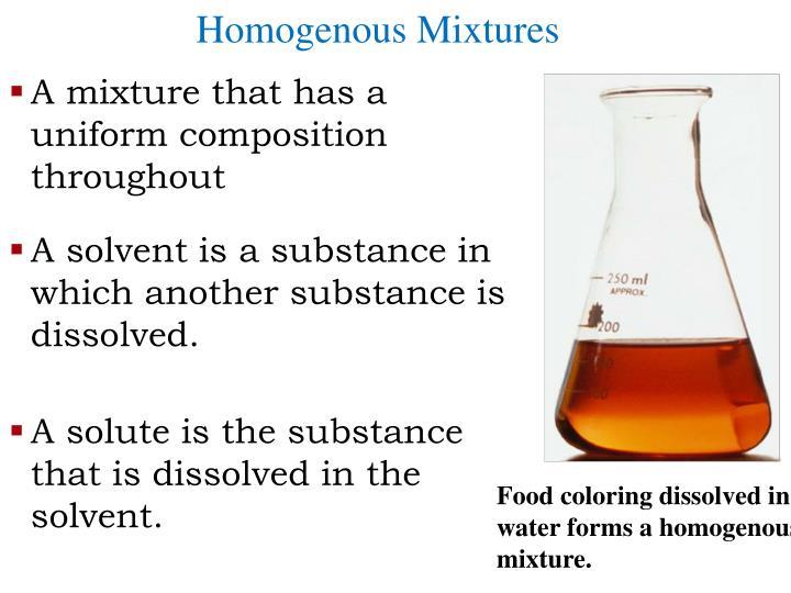 Homogenous Mixtures