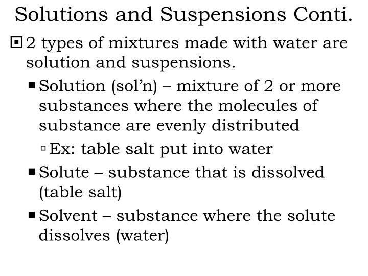 Solutions and Suspensions Conti.