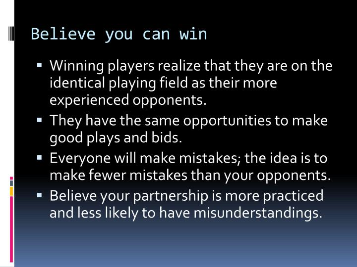 Believe you can win