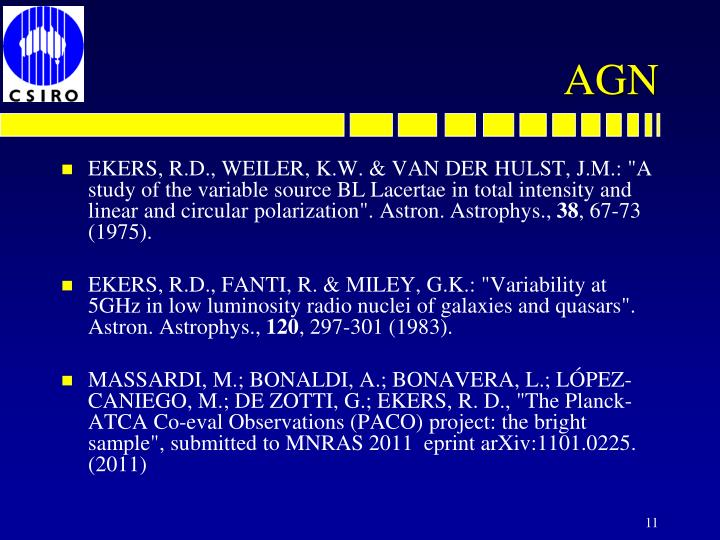 "EKERS, R.D., WEILER, K.W. & VAN DER HULST, J.M.: ""A study of the variable source BL"