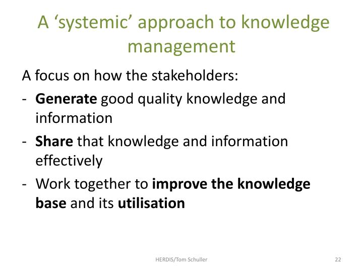 A 'systemic' approach to knowledge management