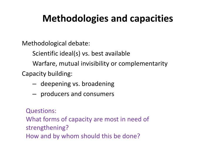 Methodologies and capacities