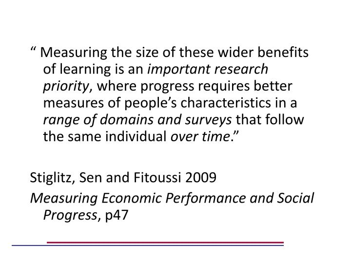 """ Measuring the size of these wider benefits of learning is an"