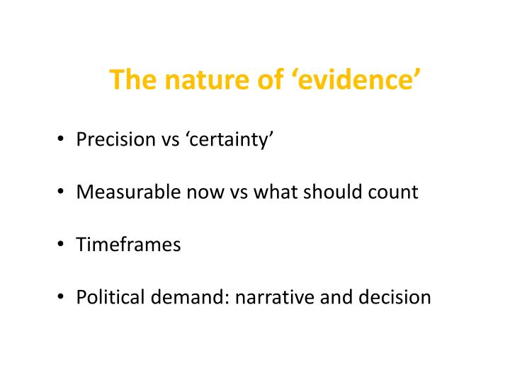 The nature of 'evidence'