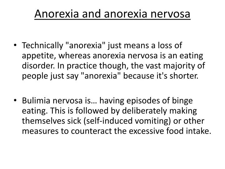 Anorexia and anorexia nervosa