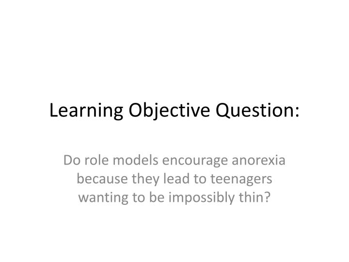 Learning objective question