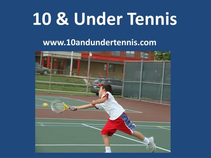 10 & Under Tennis