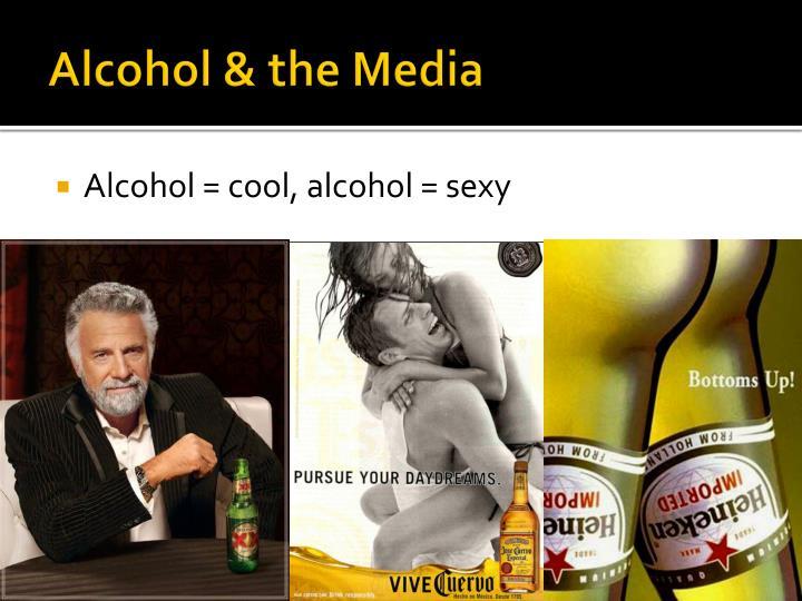 Alcohol & the Media