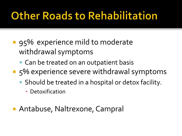 Other Roads to Rehabilitation