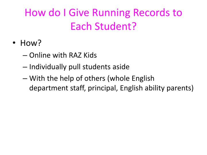 How do I Give Running Records to Each Student?