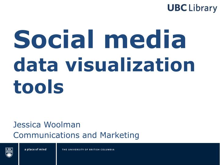 Social media data visualization tools