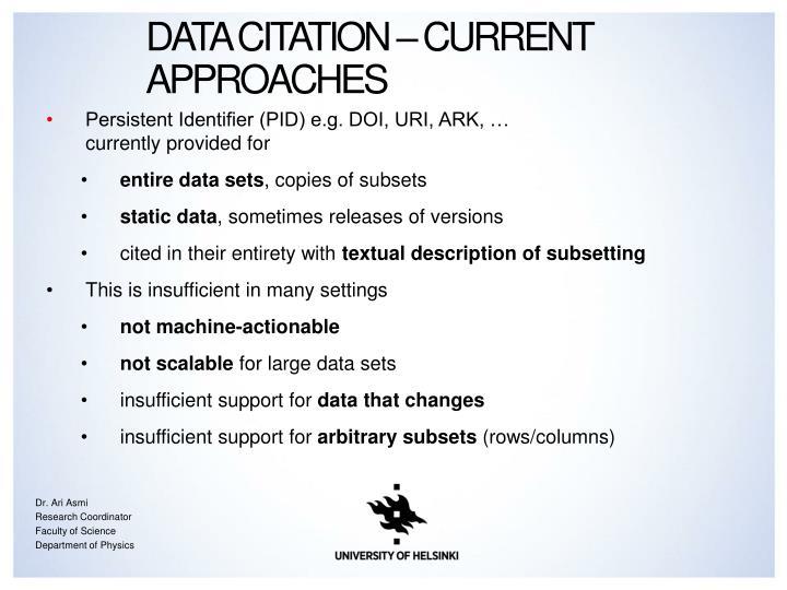 Data Citation – Current Approaches
