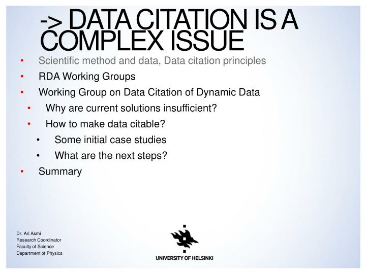 -> Data citation is a complex issue