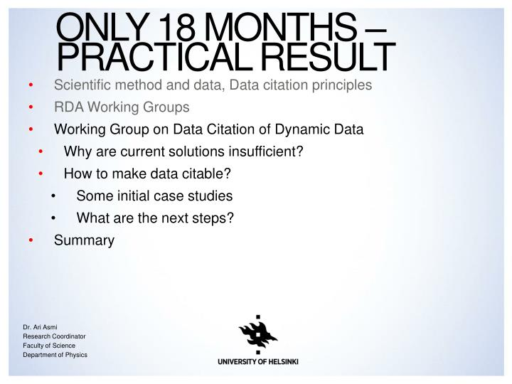 Only 18 months – practical result