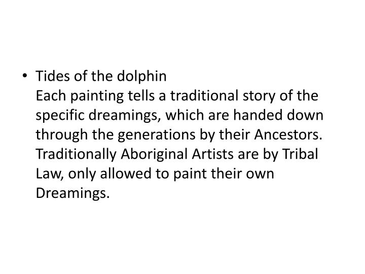 Tides of the dolphin