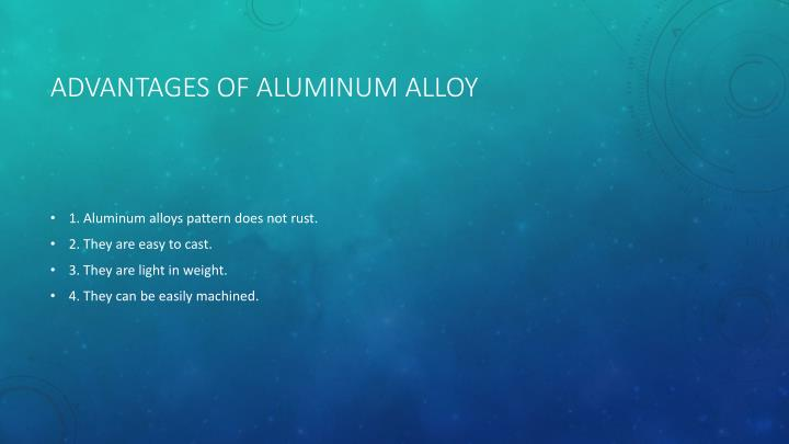 Advantages of aluminum alloy
