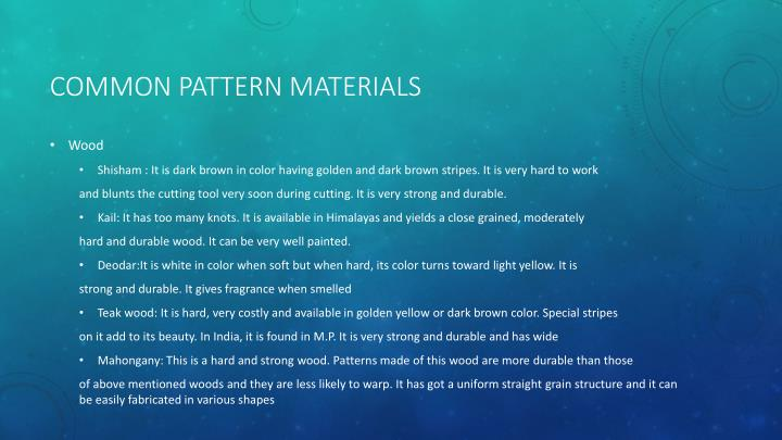 COMMON PATTERN MATERIALS