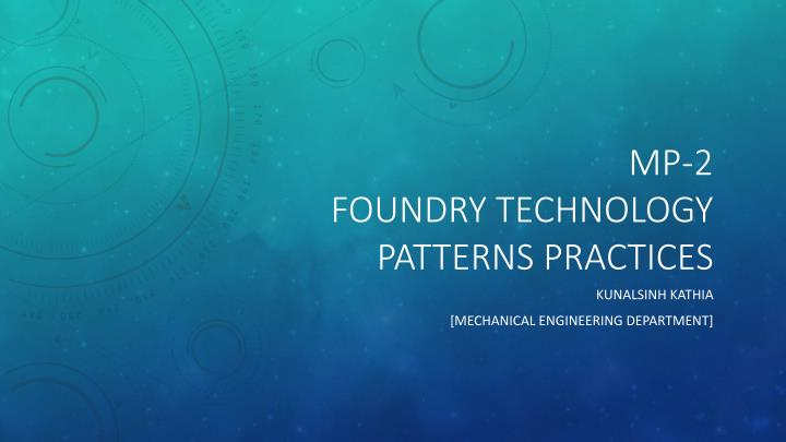 Mp 2 foundry technology patterns practices