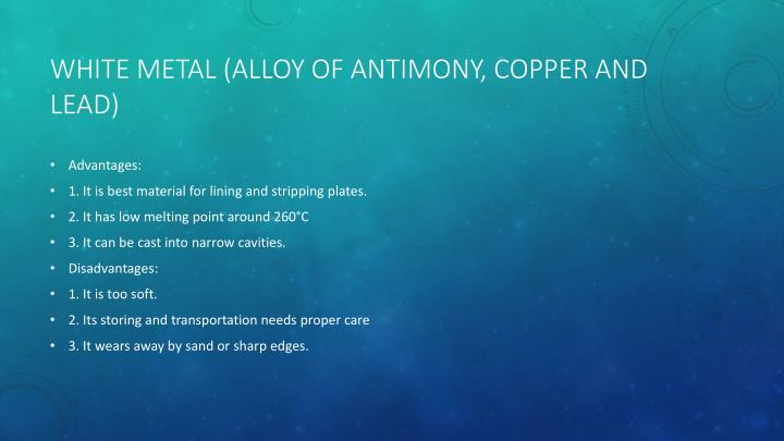 White Metal (Alloy of Antimony, Copper and Lead)