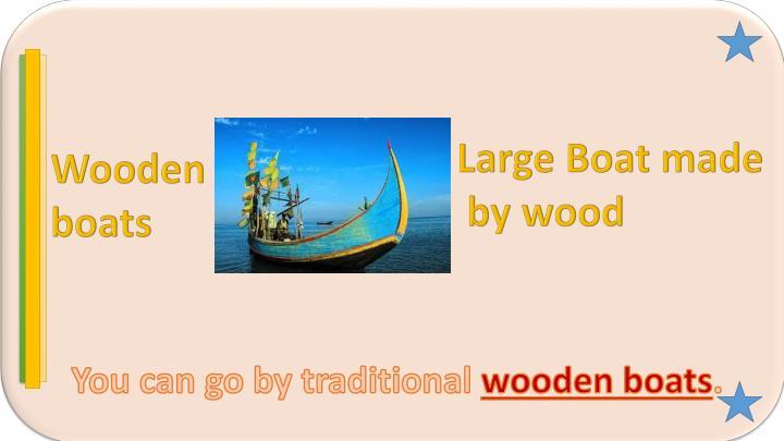 Large Boat made