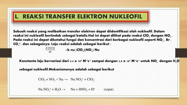 L.  REAKSI TRANSFER ELEKTRON NUKLEOFIL
