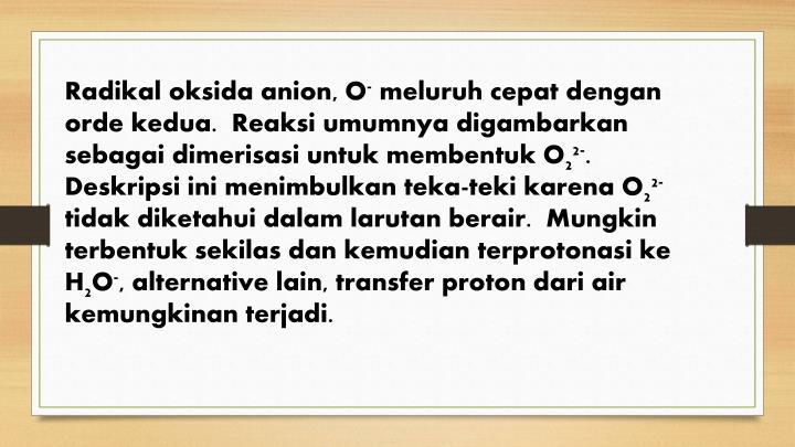 Radikal oksida anion, O