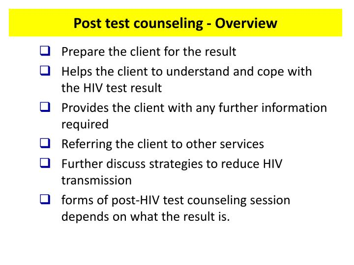 Post test counseling - Overview