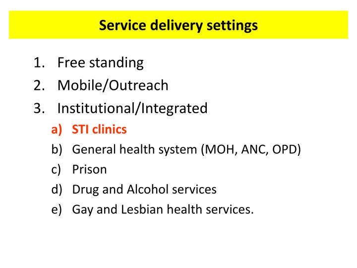 Service delivery settings