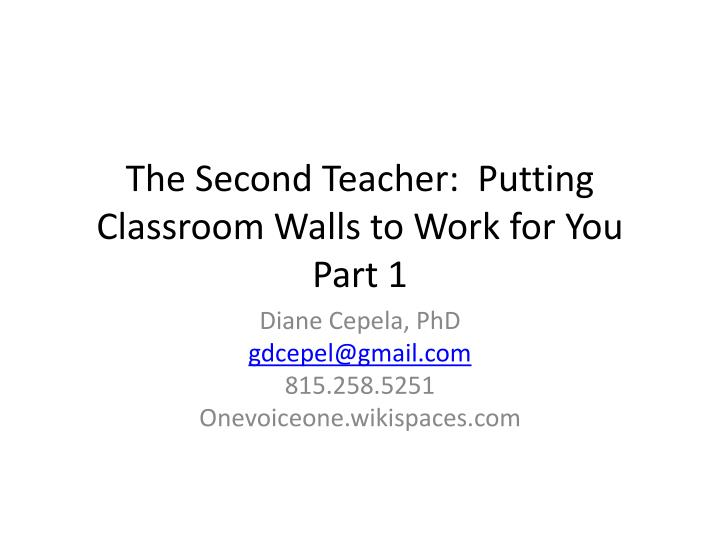 The Second Teacher:  Putting Classroom Walls to Work