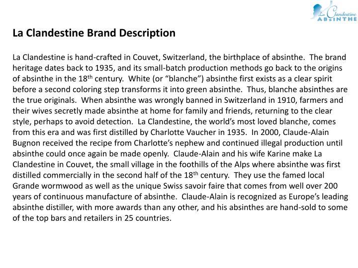 La Clandestine Brand Description