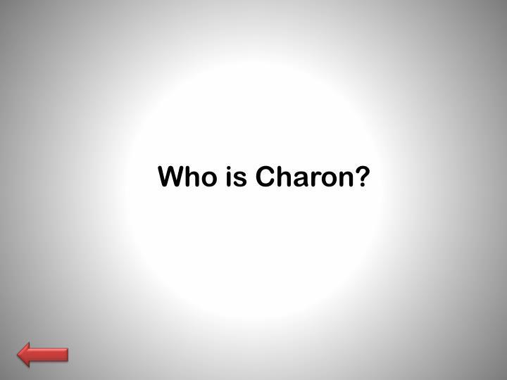 Who is Charon?