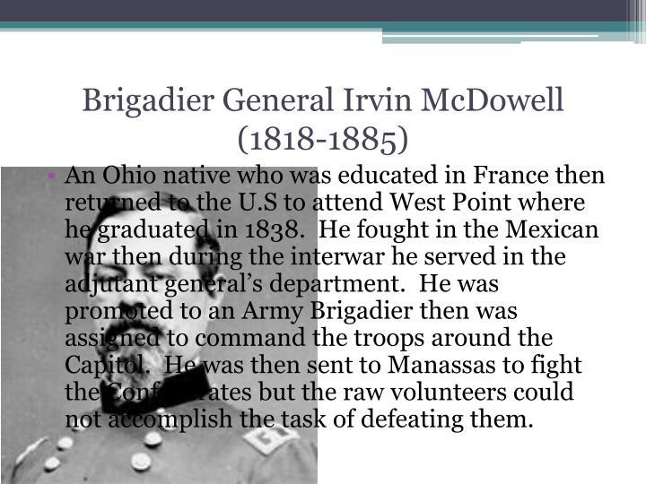 Brigadier General Irvin McDowell