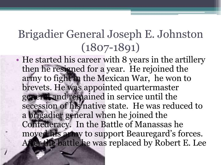 Brigadier General Joseph E. Johnston