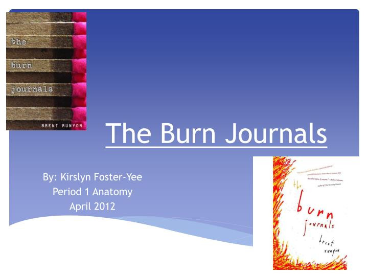 the burn journals by brent runyon essay