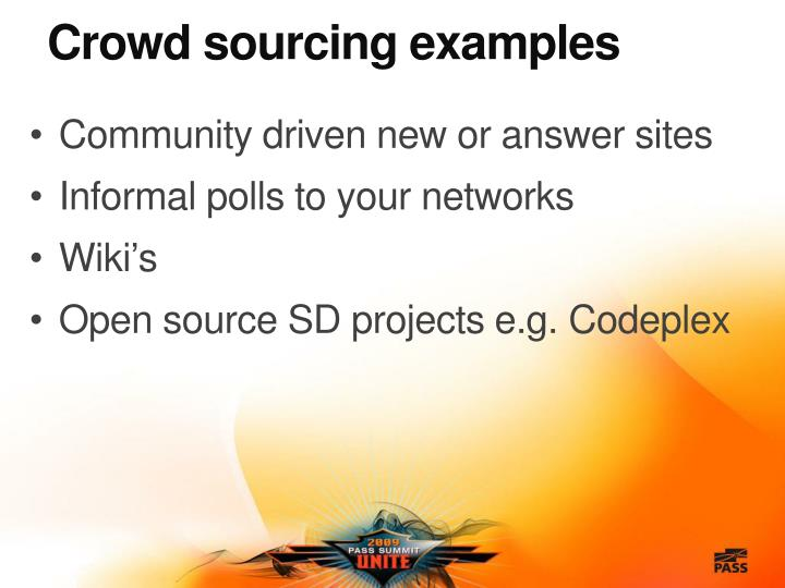 Crowd sourcing examples