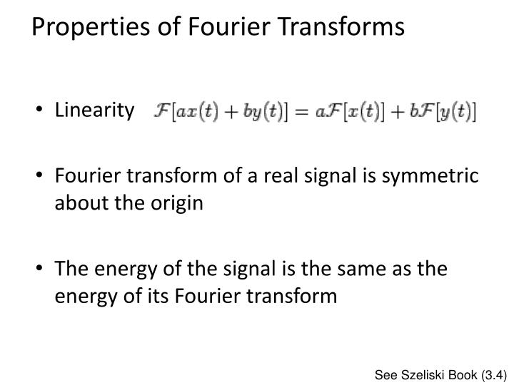 Properties of Fourier Transforms