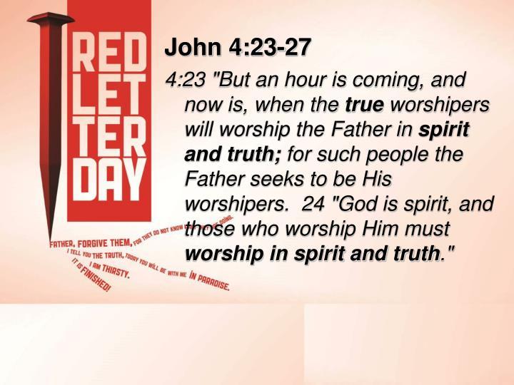 John 4:23-27