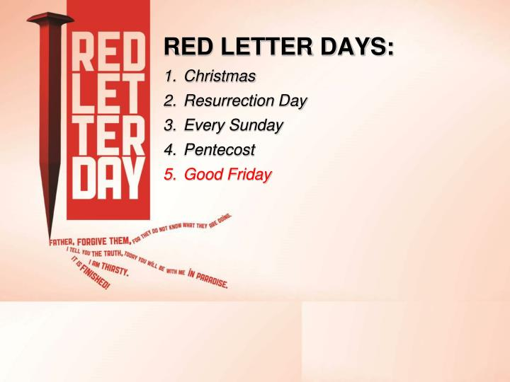 RED LETTER DAYS: