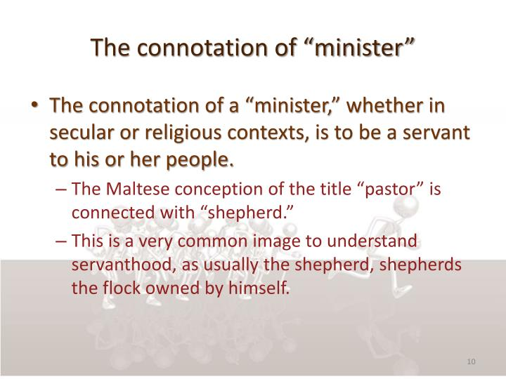 "The connotation of ""minister"""
