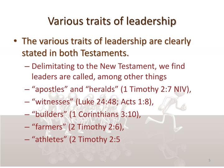 Various traits of leadership