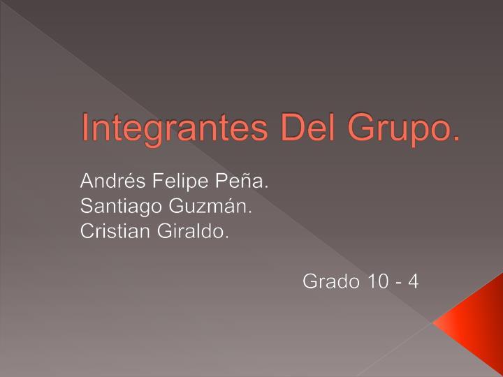 Integrantes Del Grupo.