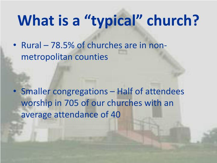 "What is a ""typical"" church?"