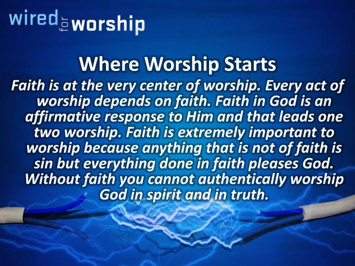 Where Worship Starts
