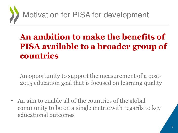 Motivation for PISA for development
