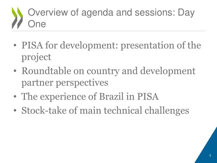 O verview of agenda and sessions day one