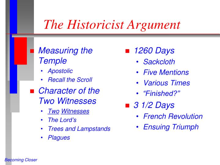 The Historicist Argument