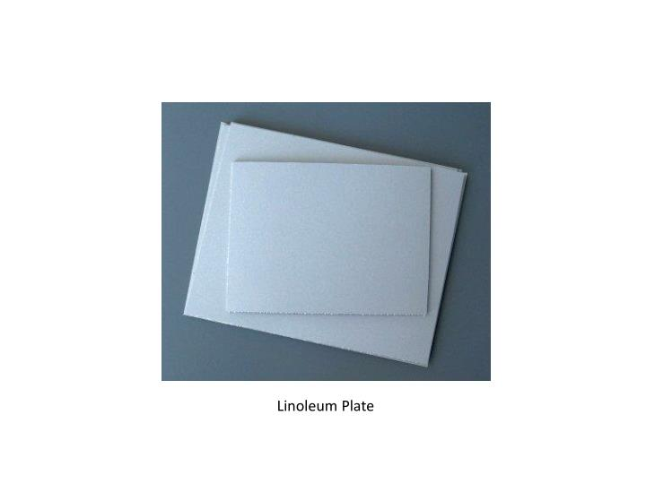 Linoleum Plate