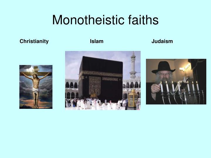 Monotheistic faiths